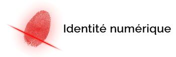 Comprendre l'identité numérique